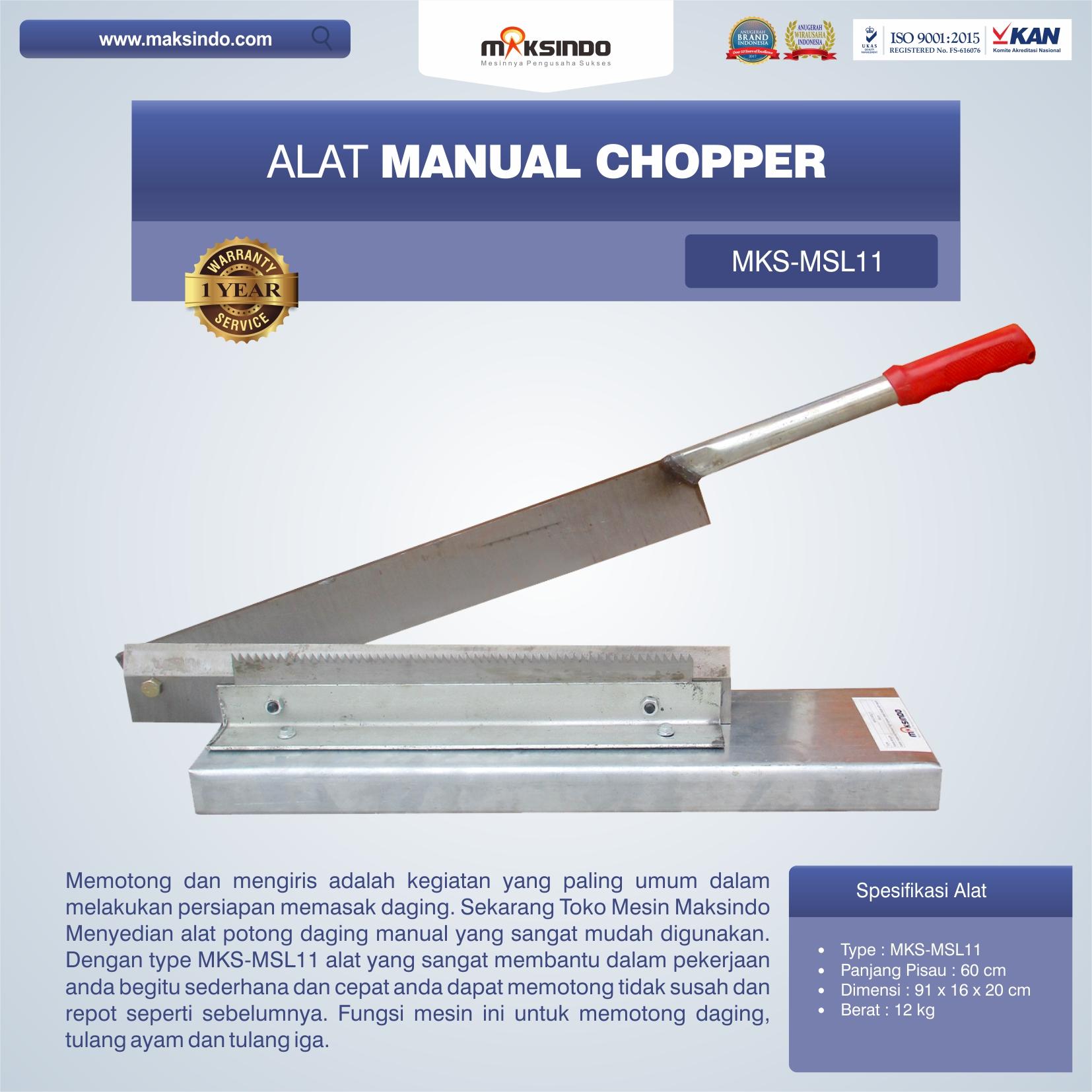 Jual Alat Manual Chopper MKS-MSL11 di Semarang