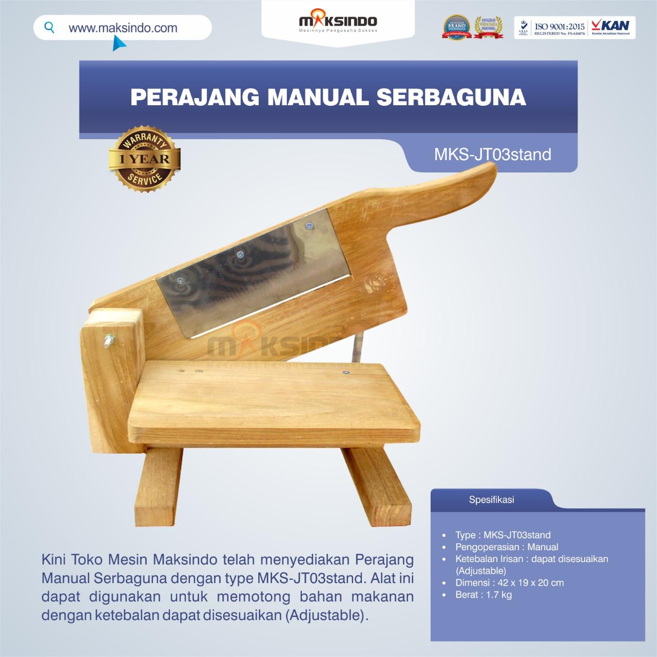 Jual Perajang Manual Serbaguna MKS-JT03stand di Semarang
